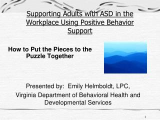 Supporting Adults with ASD in the Workplace Using Positive Behavior Support