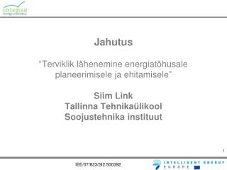 Jahutus   Terviklik l henemine energiat husale planeerimisele ja ehitamisele   Siim Link Tallinna Tehnika likool Soojust