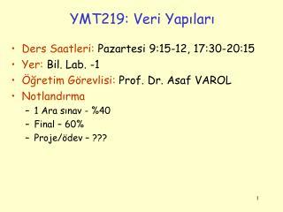 YMT219: Veri Yapilari