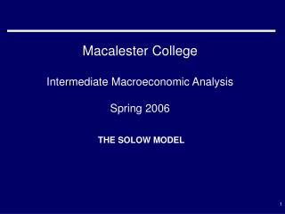Macalester College Intermediate Macroeconomic Analysis Spring 2006