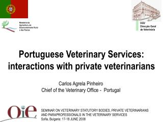 Portuguese Veterinary Services:   interactions with private veterinarians