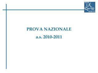 PROVA NAZIONALE  a.s. 2010-2011