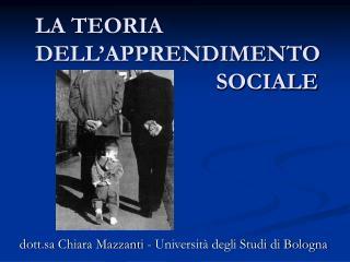 LA TEORIA  DELL APPRENDIMENTO            SOCIALE