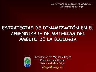 ESTRATEGIAS DE DINAMIZACI N EN EL APRENDIZAJE DE MATERIAS DEL  MBITO DE LA BIOLOG A