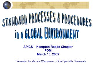 STANDARD PROCESSES  PROCEDURES in a GLOBAL ENVIRONMENT