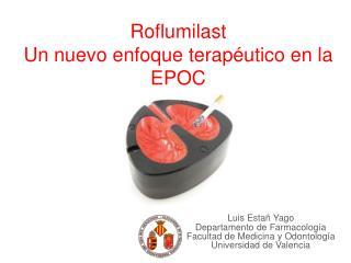 Roflumilast Un nuevo enfoque terap utico en la EPOC