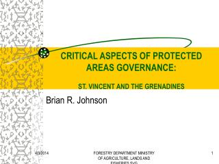 CRITICAL ASPECTS OF PROTECTED AREAS GOVERNANCE:  ST. VINCENT AND THE GRENADINES