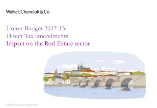 Union Budget 2012-13: Direct Tax amendments Impact on the Real Estate sector