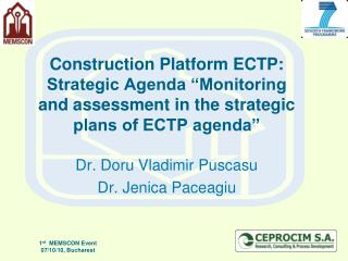 Construction Platform ECTP: Strategic Agenda  Monitoring and assessment in the strategic plans of ECTP agenda