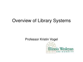 Overview of Library Systems