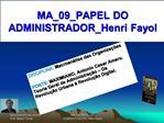 MA_09_PAPEL DO ADMINISTRADOR_Henri Fayol