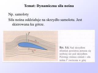 Temat: Dynamiczna sila nosna
