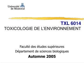 TXL 6014 TOXICOLOGIE DE L ENVIRONNEMENT