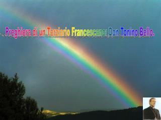 Preghiera di un Terziario Francescano: Don Tonino Bello.