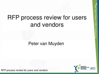 RFP process review for users and vendors