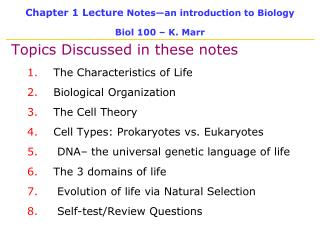 Chapter 1 Lecture Notes an introduction to Biology  Biol 100   K. Marr