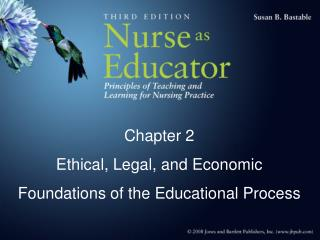 Chapter 2 Ethical, Legal, and Economic Foundations of the Educational Process
