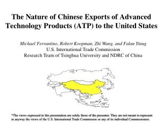 The Nature of Chinese Exports of Advanced Technology Products ATP to the United States
