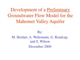 Development of a Preliminary Groundwater Flow Model for the Mahomet Valley Aquifer