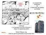 Le programme employeur de L  H tel-Dieu de Qu bec du CHUQ