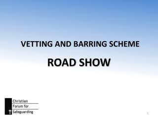 VETTING AND BARRING SCHEME