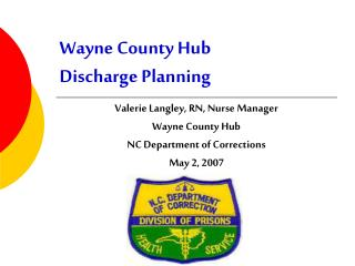 Wayne County Hub Discharge Planning