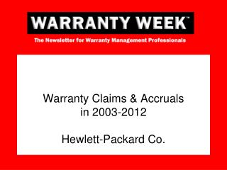 Warranty Claims  Accruals  in 2003-2012  Hewlett-Packard Co.