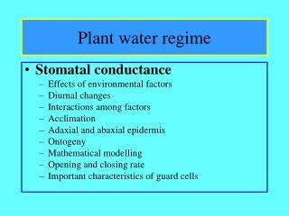 Plant water regime
