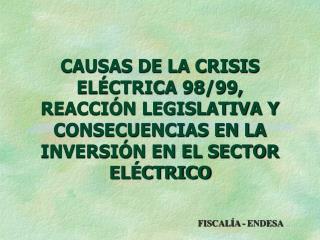 CAUSAS DE LA CRISIS EL CTRICA 98