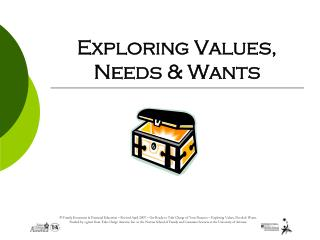 Exploring Values, Needs  Wants