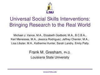 Universal Social Skills Interventions: Bringing Research to the Real World