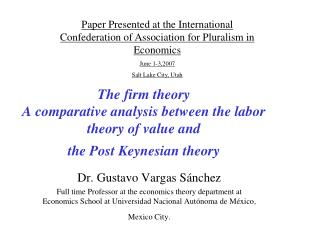 The firm theory  A comparative analysis between the labor theory of value and the Post Keynesian theory