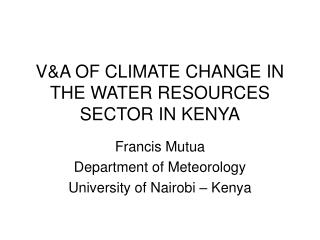 VA OF CLIMATE CHANGE IN THE WATER RESOURCES SECTOR IN KENYA