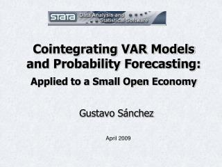 Cointegrating VAR Models and Probability Forecasting:  Applied to a Small Open Economy