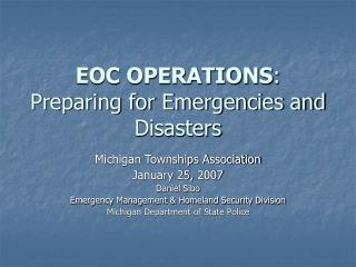 EOC OPERATIONS: Preparing for Emergencies and Disasters