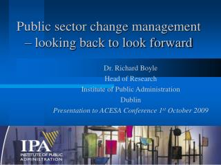 Public sector change management   looking back to look forward