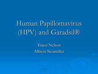 Human Papillomavirus HPV and Garadsil
