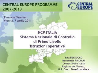 NCP ITALIA  Sistema Nazionale di Controllo  di Primo Livello  Istruzioni operative