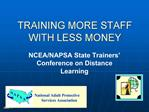 TRAINING MORE STAFF WITH LESS MONEY
