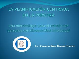 LA PLANIFICACI N CENTRADA EN LA PERSONA   una metodolog a para el trabajo con personas con discapacidad intelectual