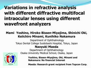 Variations in refractive analysis with different diffractive multifocal intraocular lenses using different wavefront ana