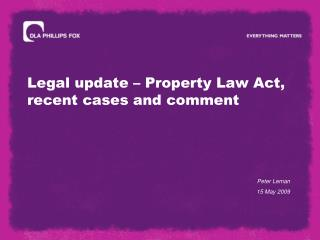 Legal update   Property Law Act, recent cases and comment