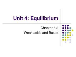 Unit 4: Equilibrium