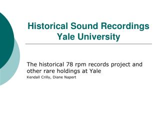 Historical Sound Recordings  Yale University
