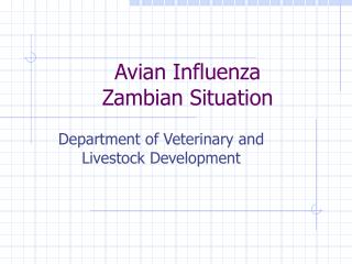 Avian Influenza Zambian Situation