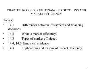 CHAPTER 14: CORPORATE FINANCING DECISIONS AND MARKET EFFICIENCY