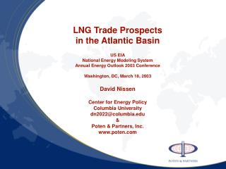 LNG Trade Prospects in the Atlantic Basin  US EIA National Energy Modeling System Annual Energy Outlook 2003 Conference