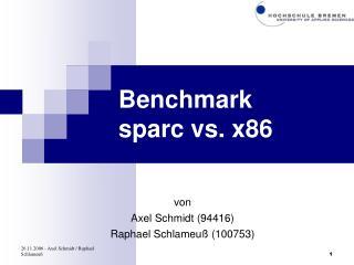 Benchmark sparc vs. x86