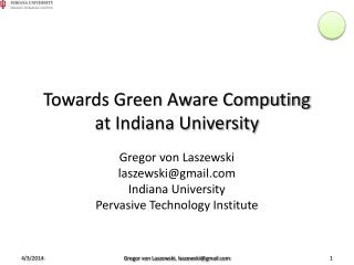 Towards Green Aware Computing at Indiana University