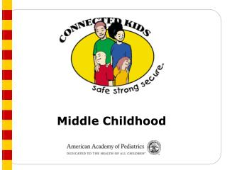 Counseling Schedule:         Middle Childhood